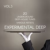 Experimental Deep (20 Underground Deep-House Tunes), Vol. 3 by Various Artists