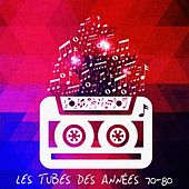 Play & Download Les tubes des années 70-80 by Various Artists | Napster
