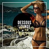 Dessous Lounge, Vol. 2 by Various Artists