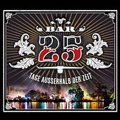 Play & Download Bar 25 - Tage ausserhalb der Zeit by Various Artists | Napster