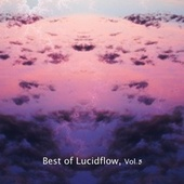 Play & Download Best of Lucidflow, Vol. 5 by Various Artists | Napster