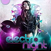 Play & Download Electro Night by Various Artists | Napster