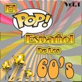 Play & Download El Pop Español de los 60'S, Vol. 1 by Various Artists | Napster
