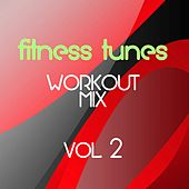 Fitness Tunes Workout Mix Vol. 2 (27 Electronic Tracks For Sport & Fitness) by Various Artists