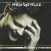 Play & Download Éxitos y Más by Rey Ruiz | Napster