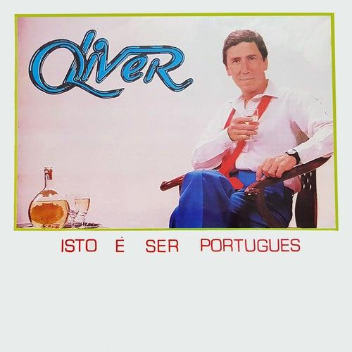 Play & Download Isto É Ser Português by Oliver   Napster