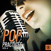 Pop Practices, Vol. 4 by Various Artists