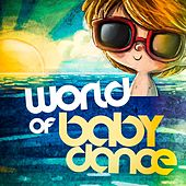 Play & Download World of Baby Dance by Various Artists | Napster