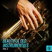 Play & Download Beautiful Old Instrumentals, Vol. 2 by Various Artists | Napster