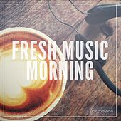 Play & Download Fresh Music Morning, Vol. 1 (Sunny Lounge & Jazzy Grooves) by Various Artists | Napster