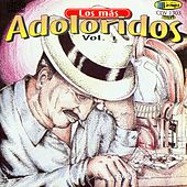 Los Mas Adoloridos Vol.1 by Various Artists