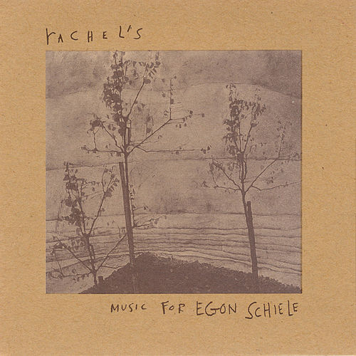 Play & Download Music For Egon Schiele by Rachel's | Napster