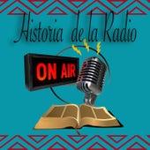 Historia de la Radio by Various Artists