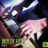 Play & Download Mix of Hits, Vol. 2 by Various Artists | Napster
