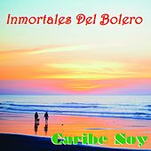 Caribe Soy (Inmortales del Bolero) by Various Artists