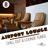 Play & Download Airport Lounge, Vol. 8 by Various Artists | Napster