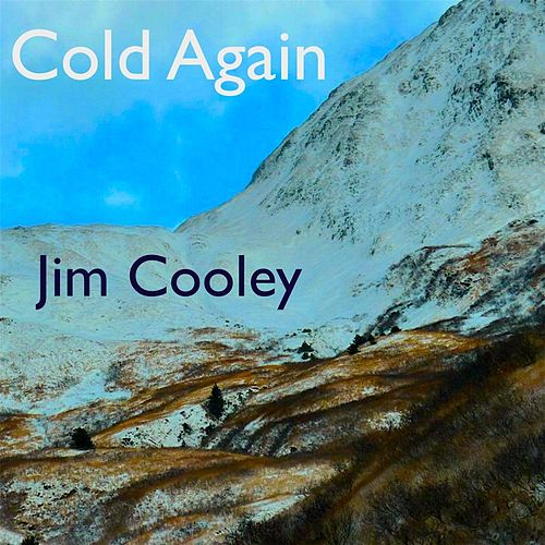 Play & Download Cold Again by Jim Cooley | Napster