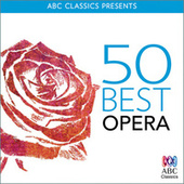 50 Best Opera von Various Artists