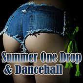 Play & Download Summer One Drop & Dancehall by Various Artists | Napster