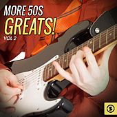 Play & Download More 50's Greats!, Vol. 2 by Various Artists | Napster