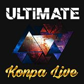 Play & Download Ultimate Konpa Live by Various Artists | Napster