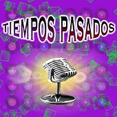 Tiempos Pasados by Various Artists