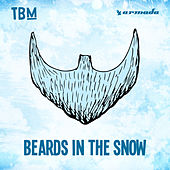 The Bearded Man - Beards In The Snow by Various Artists