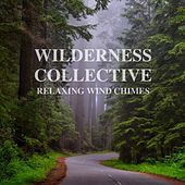 Relaxing Wind Chimes de Wilderness Collective