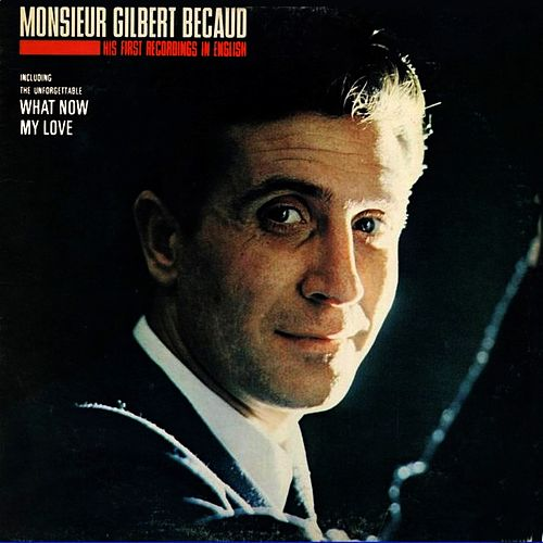Play & Download We proudly present monsieur gilbert bécaud by Gilbert Becaud | Napster