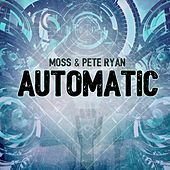 Play & Download Automatic by Moss | Napster