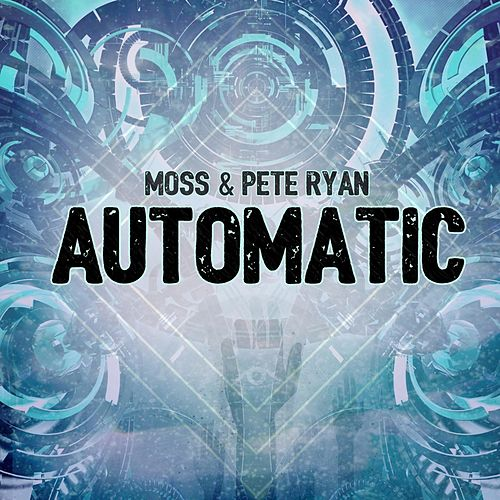 Automatic by Moss