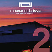 Mi Casa Es la Tuya, Vol. 2 de Various Artists