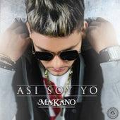 Asi soy yo by Makano