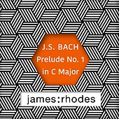 Play & Download Bach: Prelude No. 1 in C Major / Puccini: O Mio Babbino Caro by James Rhodes | Napster