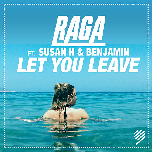 Let You Leave by Raga