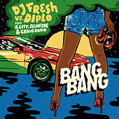 Play & Download Bang Bang by Diplo | Napster