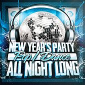 New Year's Party All Night Long (Pop & Dance) by Various Artists