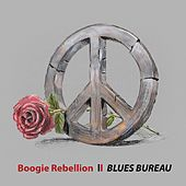 Boogie Rebellion by Blues Bureau