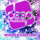 Play & Download Deep Passion Winter Edition 2k16 by Various Artists | Napster