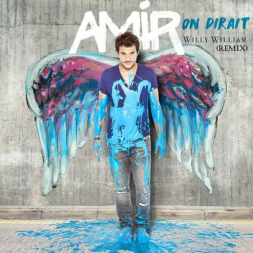 On dirait (Willy William Remix) de Amir