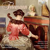 Play & Download Telemann 6 Violin Sonatas by Federico del Sordo | Napster