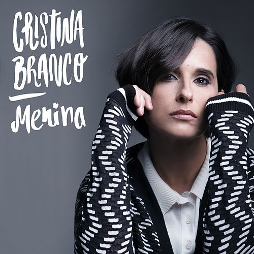 Play & Download Menina by Cristina Branco | Napster