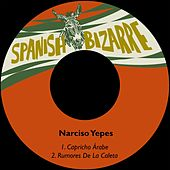 Play & Download Capricho Árabe by Narciso Yepes | Napster