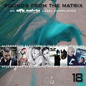 Play & Download Sounds from the Matrix 018 by Various Artists | Napster