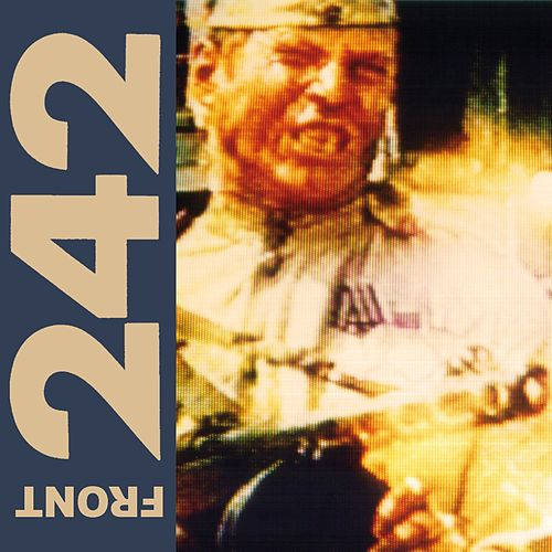 Play & Download Politics of Pressure (Remastered) by Front 242 | Napster