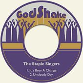 It´s Been a Change von The Staple Singers