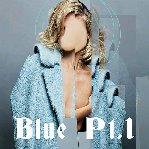Blue Pt. 1 by Liohn
