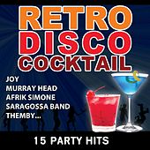 Retro Disco Cocktail (15 party hits non-stop) by Various Artists