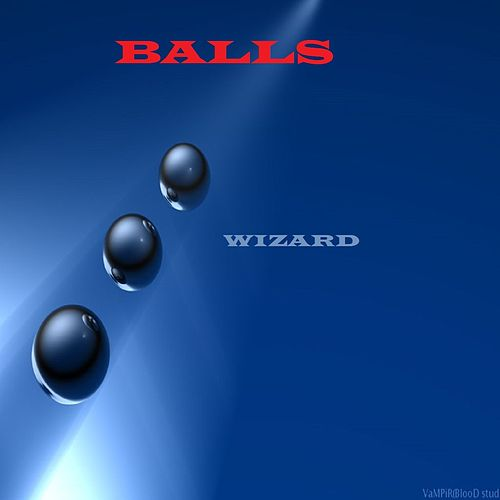 Play & Download Balls by Wizard | Napster