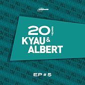 Play & Download 20 Years EP #5 by Kyau & Albert | Napster